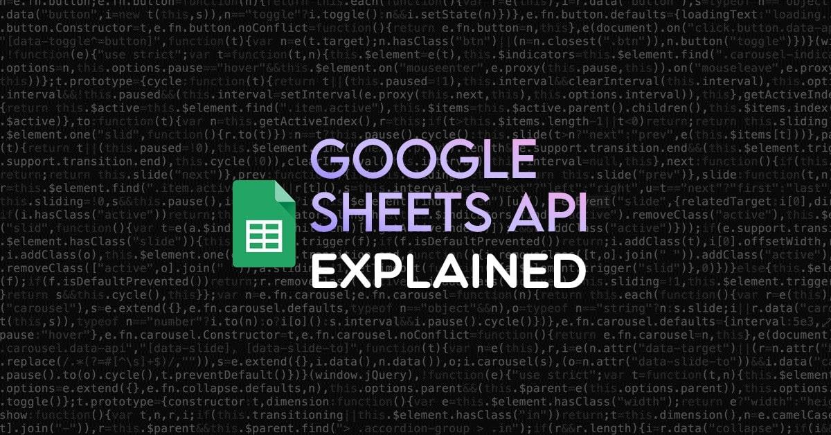 Google Sheets API Explained