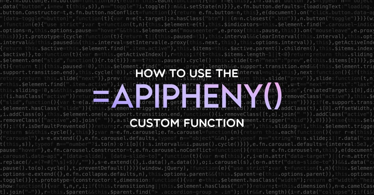 How to use the APIPHENY custom function